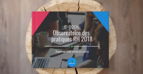 Les pratiques RH en 2018 - Téléchargez votre Ebook