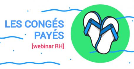 webinar RH : les congés payés en 2017