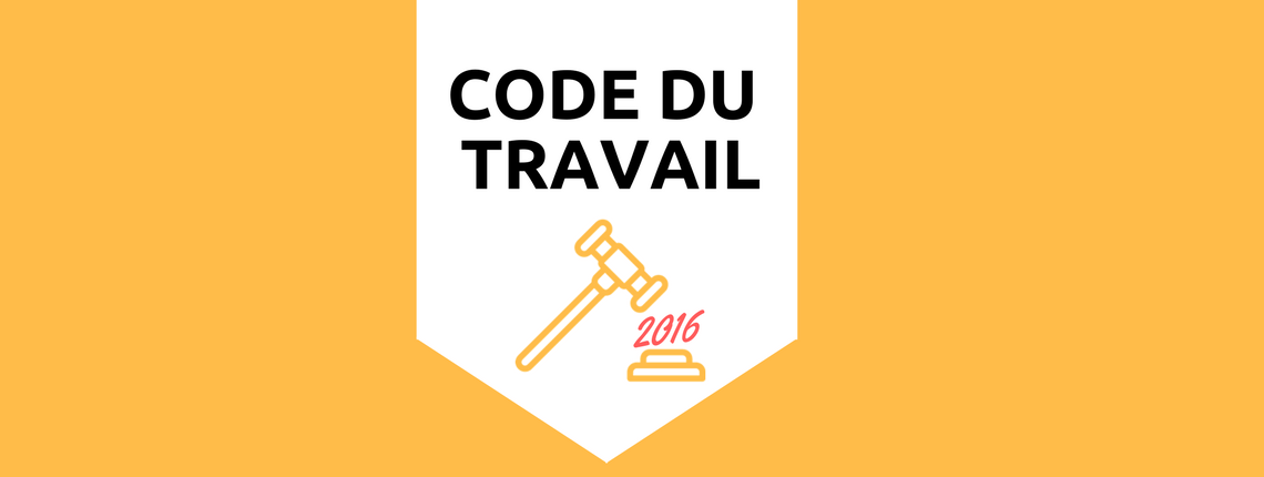 Les changements du code du travail en 2016