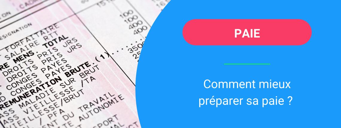 Comment faciliter la préparation de la paie