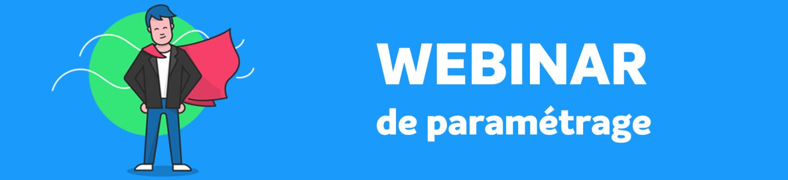 webinar de paramétrage