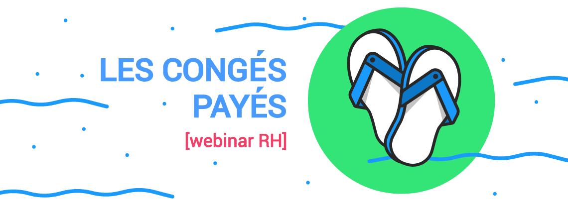 webinar : les congés payés en 2017